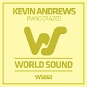 Kevin Andrews - Piano Crazed