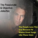 The Passionate Objective Jokerfan - Baby Blues for You and Me