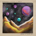 Different Places in Space - Open up Your Sky