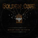 Golden Cage - Hangover