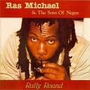 Ras Michael The Sons Of Negus - Int l Year Of The Child