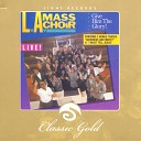 L A Mass Choir - The Lord Is Holy Bless Ye the Lord