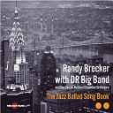 Randy Brecker feat Danish Radio Big Band - All Or Nothing At All