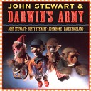 John Stewart Darwin s Army - They Call The Wind Mariah