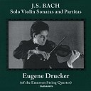 Eugene Drucker - Partita No 1 in B Minor BWV 1002