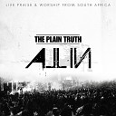 The Plain Truth - All for Love