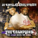 DJ Kayslay DJ Greg Street - In The Ghetto