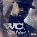 WC - Sticking To The Script Ft Daz Kurupt Bad Lucc And Soopafly