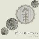 The Ponderosas - Strong