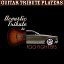 Guitar Tribute Players - Learn To Fly
