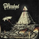 The Provoked - Into the Fire
