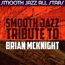 Smooth Jazz All Stars - Every Time You Go Away