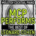 Molotov Cocktail Piano - Lady Midnight