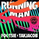 Footsie x Takjacob - Running Man WCM
