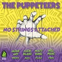 The Puppeteers - You Got It Bad