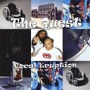The Quest - Vocal Eruption