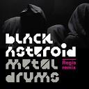 Black Asteroid feat Regis - Metal Drums Regis remix