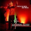 Antonio Alves - Voc de Deus