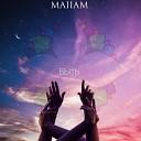 Maiiam - Навечно