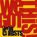 The New Christs - We Got This