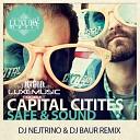Capital Cities - Safe Sound DJ Nejtrino DJ