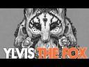 Ylvis - The Fox(XenuX x Saychi remix)
