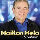 Mailton Melo - O Sonhador
