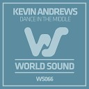 Kevin Andrews - Dance in the Middle
