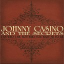 Johnny Casino and The Secrets - Brother Grahame Says