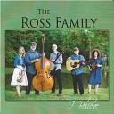 The Ross Family - I ll Fly Away