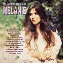 Melanie - I m Back In Town