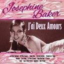 Miss Josephine Baker - Voules Vous De La Canne A Sucre