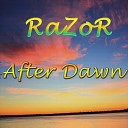 RaZoR SteeLans - After Dawn
