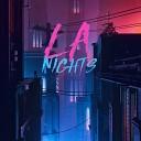 LA Nights - Goodbye