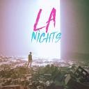LA Nights - Far