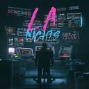 LA Nights - Take