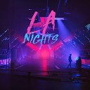 LA Nights - All the Best Memories Are Hers