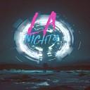 LA Nights - A Fire
