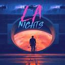 LA Nights - Rush