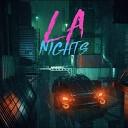 LA Nights - Dreams