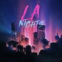 LA Nights - Lullaby