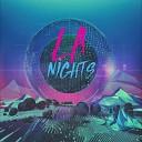 LA Nights - Forever