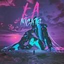 LA Nights - You and Me