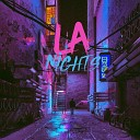 LA Nights - Sweat