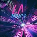 LA Nights - Late