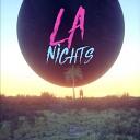 LA Nights - Sadness