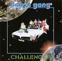 Baby s Gang - Challenger Instrumental Mix