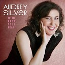 Audrey Silver - Ever Since the World Ended