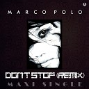 Marco Polo - Don t Stop Vocal Extended Italo Mix