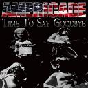 Americade - Time to Say Goodbye
